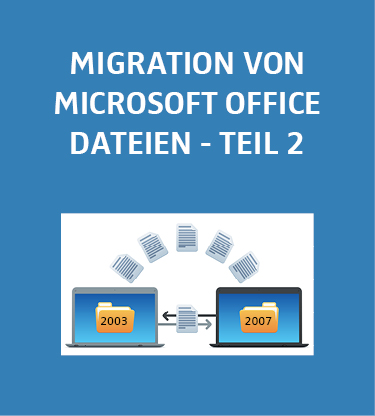 Migration von office dateibest nden auf neue versionen seal systems - Office de migration internationale ...
