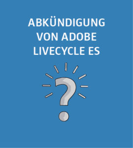 Adobe-Livecycle-ES-270x300 Abkündigung von Adobe LiveCycle ES