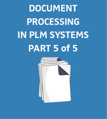 Blog-plm-documents-5-en Integrated solutions for document processing in PLM systems (part 5 of 5)